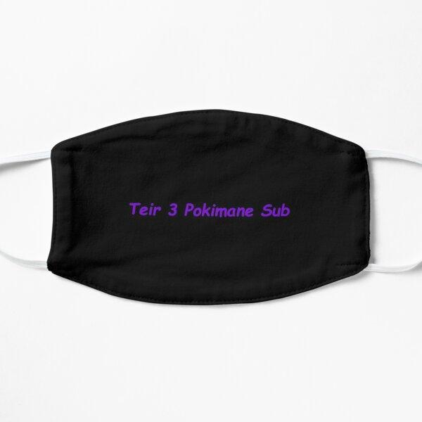 Funny Teir 3 Pokimane Sub meme design Flat Mask RB2205 product Offical Pokimane Merch